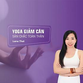 Khóa học Yoga giảm cân - săn chắc toàn thân