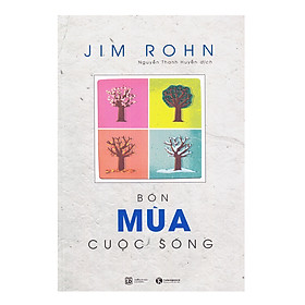 Bộ Sách Jim Rohn: Bốn Mùa Cuộc Sống - Châm Ngôn Ngày Mới (Tái Bản)