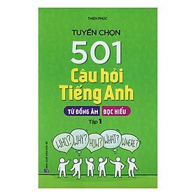 Tuyển Chọn 501 Câu Hỏi Tiếng Anh - Tập 1