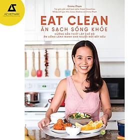 Sách -  Eat Clean - Ăn Sạch Sống Khỏe