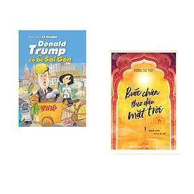 Combo 2 cuốn sách: Donald Trump và Cô Bé Sài Gòn + Bước Chân Theo Dấu Mặt Trời