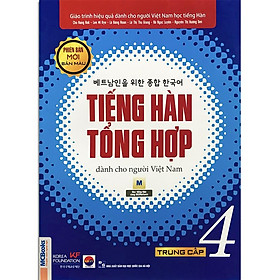 Sách - Tiếng Hàn Tổng Hợp Dành Cho Người Việt Nam - Trung Cấp 4 Phiên Bản Mới (4 Màu)