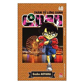 Thám Tử Lừng Danh Conan Tập 40 (Tái Bản 2019)
