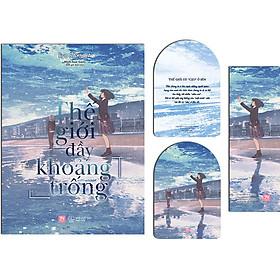 Thế Giới Đầy Khoảng Trống [Tặng Kèm: 01 Flashcard Hai Mặt (6 x 9 cm) + 01 Bookmark]