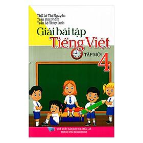 Giải Bài Tập Tiếng Việt Lớp 4 ( Tập 1)