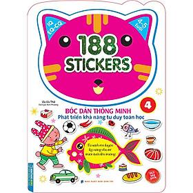 Bóc Dán Hình Thông Minh Phát Triển Khả Năng Tư Duy Toán Học IQ EQ CQ (4-5 Tuổi) -  188 Sticker (Quyển 4)
