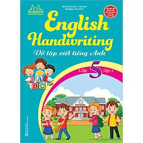 English Handwriting - Vở Tập Viết Tiếng Anh Lớp 5 - Tập 1