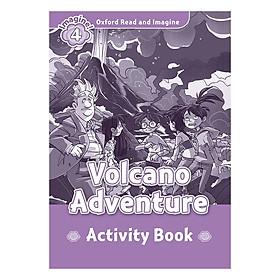 Oxford Read And Imagine Level 4: Volcano Adventure Activity Book