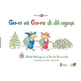Gư-ri và Gư-ra đi dã ngoại - Tranh truyện Ehon kích thích khả năng quan sát cho trẻ từ 3-6 tuổi.
