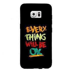 Hình đại diện sản phẩm Ốp Lưng Viền TPU Cao Cấp Dành Cho Samsung Galaxy S7 - Everything Will Be Ok