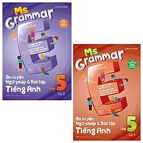 Combo Ms Grammar - Ôn Luyện Ngữ Pháp Và Bài Tập Tiếng Anh Lớp 5: Tập 1 Và 2 (Bộ 2 Tập)