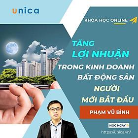 Khóa học KINH DOANH - Bí quyết tăng lợi nhuận bền vững trong kinh doanh bất động sản cho người mới