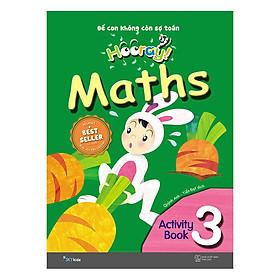 Hooray Math – Để Con Không Còn Sợ Toán (Activity Book 3)
