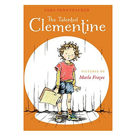 Clementine Series #2: The Talented Clementine
