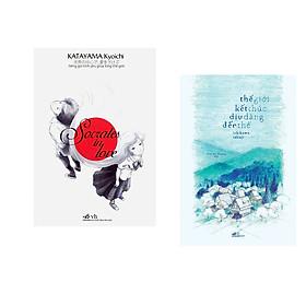 Combo 2 cuốn sách: Socrates in Love (Tiếng gọi tình yêu giữa lòng Thế giới) + Thế giới kết thúc dịu dàng đến thế