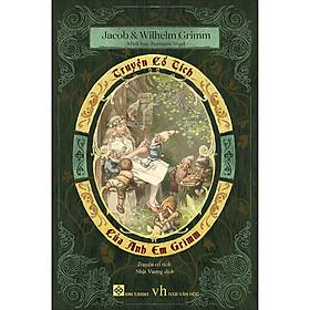 Truyện Cổ Tích Của Anh Em Grimm