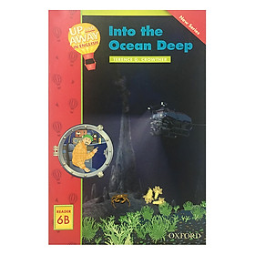Up and Away Readers 6: Into the Ocean Deep