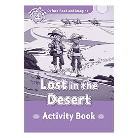Oxford Read And Imagine Level 4: Lost in the Desert (Activity Book)