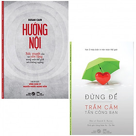 Combo Hướng Nội (Tái Bản) +  Đừng Để Trầm Cảm Tấn Công Bạn (Tái Bản) (tặng kèm 2 bọc sách plastic)
