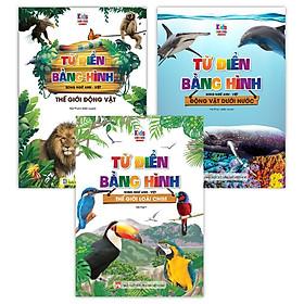 Sách - Từ Điển Bằng Hình Thế Giới Động Vật - Động Vật Dưới Nước - Thế Giới Loài Chim (Bộ 3 Cuốn)
