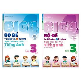 Combo Trọn Bộ 2 Cuốn BIG 4: Bộ Đề Tự Kiểm Tra 4 Kỹ Năng Nghe - Nói - Đọc - Viết TIẾNG ANH LỚP 3 (Cơ Bản Và Nâng Cao) - Tặng Kèm Bookmark Happy Life