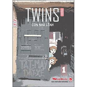 Twins - Con Nhà Lính - Tập 1 (Tái Bản 2020)