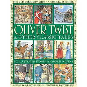 Oliver Twist & Other Classic Tales (Paperback)