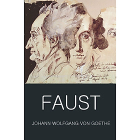 Faust : A Tragedy In Two Parts and The Urfaust (Wordsworth Classics Of World Literature)