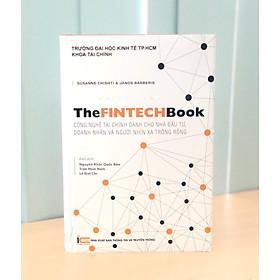 The FinTech Book - Công Nghệ Tài Chính Dành Cho Nhà Đầu Tư, Doanh Nhân và Người Nhìn Xa Trông Rộng