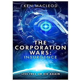 Second Law Trilogy #2: The Corporation Wars: Insurgence