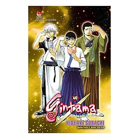 Gintama - Tập 40 (Tái Bản)