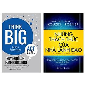 Combo Sách Kinh Tế Hay: Những Thách Thức Của Nhà Lãnh Đạo + Suy Nghĩ Lớn , Hành Động Nhỏ ( tặng kèm bookmark happy life)