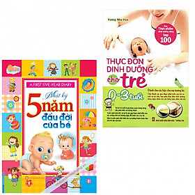 Combo nhật ký 5 năm đầu đời của bé +thực đơn dinh dưỡng cho trẻ từ 0-3 tuổi(bản đăcj biệt tặng kèm bookmark AHA)