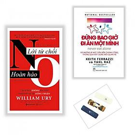 Combo 2 cuốn Lời Từ Chối Hoàn Hảo + Đừng Bao Giờ Đi Ăn Một Mình ( Tặng kèm bookmark Phương Đông )