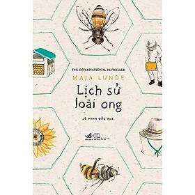 Sách - Lịch Sử Loài Ong (tặng kèm bookmark thiết kế)