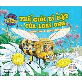 Thế Giới Bí Mật Của Loài Ong - Chuyến Xe Khoa Học Kỳ Thú