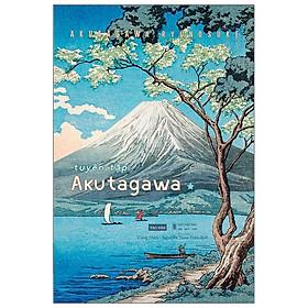 Tuyển Tập Akutagawa I
