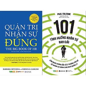 Combo Sách - Quản Trị Nhân Sự Đúng + 101 Tình Huống Nhân Sự Nan Giải