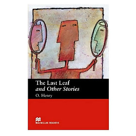 Macmillan Readers: Last Leaf And Other Beg