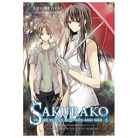 Sakurako Và Bộ Xương Dưới Gốc Anh Đào - Tập 2 - Tặng Kèm Bookmark