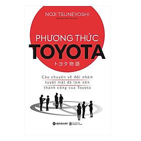 Cuốn sách là bài học giúp bạn thay đổi quan niệm thông thường và sáng tạo ra các phương pháp mới để nâng cao năng suất: Phương Thức Toyota : Câu Chuyện Về Đội Nhóm Tuyệt Mật