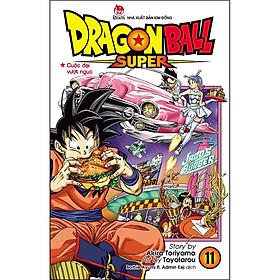 Dragon Ball Super Tập 11: Cuộc Đại Vượt Ngục