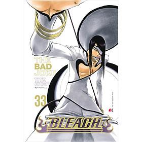 Bleach - Tập 33: The Bad Joke