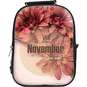 Balo Unisex In Hình I Am November, Do You Love Me? - BLTE046