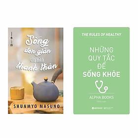 Combo Sách Sống Đơn Giản Cho Mình Thanh Thản và Những Quy Tắc Để Sống Khỏe