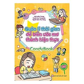 Candy Book- Quản Lí Thời Gian Để Biến Ước Mơ Thành Hiện Thực ( Tặng Kèm Sổ Tay )