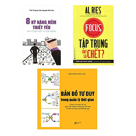 Combo Sách Kỹ Năng Làm Việc : Bản Đồ Tư Duy Trong Quản Lý Thời Gian +  8 Kỹ Năng Mềm Thiết Yếu + Tập Trung Hay Là Chết?
