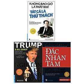 Combo 3 Tựa Sách: Nghĩ Lớn Để Thành Công (Tái Bản 2019) + Không Bao Giờ Là Thất Bại! Tất Cả Là Thử Thách ( Tái Bản 2019 ) + Đắc Nhân Tâm (Khổ Lớn)