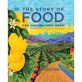The Story Of Food - Câu Chuyện Thực Phẩm