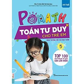 POMath - Toán Tư Duy Cho Trẻ Em 4-6 Tuổi (Tập 5) (Tặng kèm iring HT)
